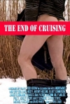 Watch The End of Cruising Online for Free