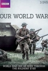 Watch Our World War Online for Free