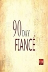 Watch 90 Day Fiance Online for Free