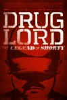 Watch Drug Lord: The Legend of Shorty Online for Free