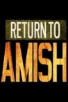 Watch Return to Amish Online for Free