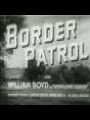 Watch Border Patrol Online for Free