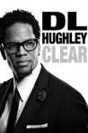 Watch D.L. Hughley: Clear Online for Free