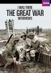 Watch I  Was There: The Great War Interviews Online for Free