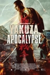 Watch Yakuza Apocalypse Online for Free