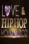Watch Love and Hip Hop: Hollywood Online for Free