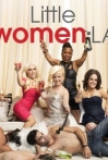 Watch Little Women: LA Online for Free