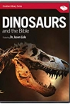 Watch Dinosaurs and the Bible Online for Free
