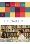 Watch The Mad Ones Online for Free
