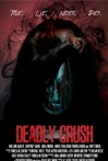 Watch Deadly Crush Online for Free