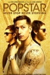 Watch Popstar: Never Stop Never Stopping Online for Free