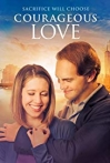Watch Courageous Love Online for Free
