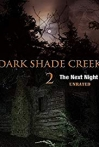 Watch Dark Shade Creek 2 Online for Free