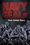 Watch Navy SEALs: Their Untold Story Online for Free