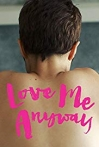 Watch Love Me Anyway Online for Free