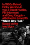 Watch White Boy Rick Online for Free
