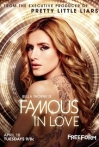 Watch Famous in Love Online for Free