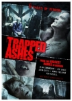 Watch Trapped Ashes Online for Free