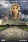 Watch Love You to Death Online for Free