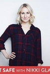 Watch Not Safe with Nikki Glaser Online for Free