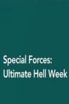 Watch Special Forces: Ultimate Hell Week Online for Free