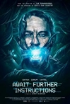 Watch Await Further Instructions Online for Free
