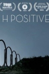 Watch H Positive Online for Free