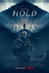 Watch Hold the Dark Online for Free