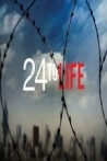 Watch 24 to Life Online for Free
