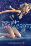 Watch Taylor Swift: The 1989 World Tour Live Online for Free