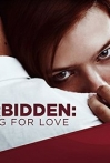 Watch Forbidden: Dying for Love Online for Free