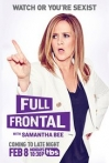 Watch Full Frontal with Samantha Bee Online for Free