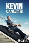 Watch Kevin Can Wait Online for Free