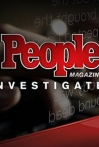 Watch People Magazine Investigates Online for Free