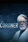 Watch The Coroner: I Speak for the Dead Online for Free