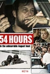 Watch 54 Hours Online for Free
