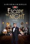 Watch Escape the Night Online for Free