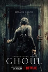 Watch Ghoul Online for Free