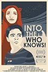 Watch Into the Who Knows! Online for Free