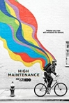 Watch High Maintenance Online for Free