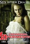 Watch Paranormal Sexperiments  Online for Free