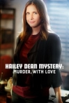 Watch Hailey Dean Mystery Murder with Love Online for Free