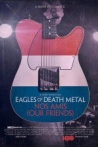 Watch Eagles of Death Metal: Nos Amis (Our Friends) Online for Free