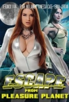 Watch Escape from Pleasure Planet Online for Free