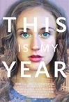 Watch This Is My Year Online for Free