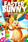 Watch Easter Bunny Adventure Online for Free