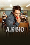 Watch A.P. Bio Online for Free