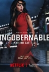Watch Ingobernable Online for Free