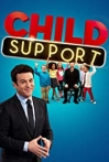 Watch Child Support Online for Free