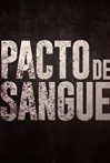 Watch Pacto de Sangue Online for Free